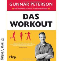 "Gunnar Peterson, Personal Trainer in Hollywood: ""Das Workout"""